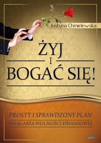Justyna Chmielewska: Żyj i bogać się - dla niej e-book, okładka ebook
