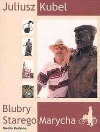 Kubel Julusz Blubry Starego Marycha
