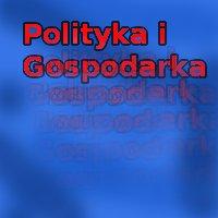 Polityka i Gospodarka