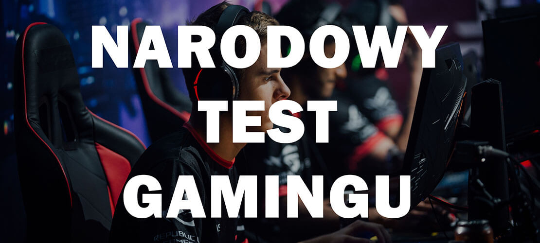 Narodowy Test Gamingu - Komputer Świat