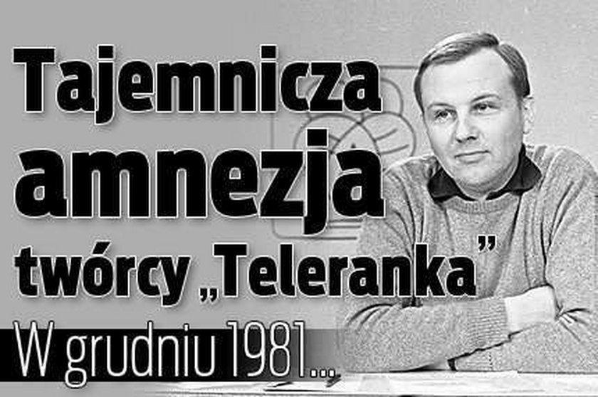 """Tajemnicza amnezja twórcy """"Teleranka"""". Nie pamięta..."""