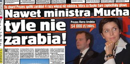Nawet ministra Mucha tyle nie zarabia!