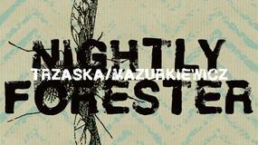 """MIKOŁAJ TRZASKA, JACEK MAZURKIEWICZ - """"Nightly Forester"""""""