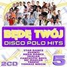 """Różni Wykonawcy - """"Będę Twój - Disco Polo Hits Vol. 5 (2CD)"""""""