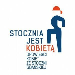 """""""Stocznia jest kobietą. Opowieści kobiet ze Stoczni Gdańskiej"""" - logo"""