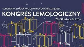 """Wrocław:  od poniedziałku """"Kongres Lemologiczny"""""""