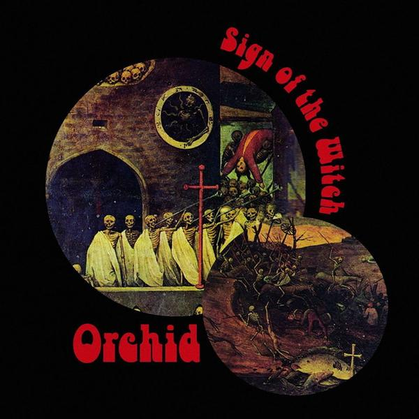 """Orchid – """"Sign Of The Witch"""""""