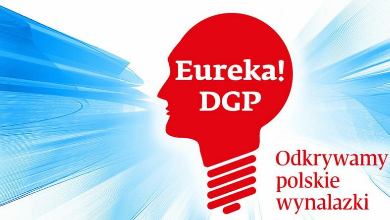 """Konkurs """"Eureka! DGP – odkrywamy polskie wynalazki"""""""