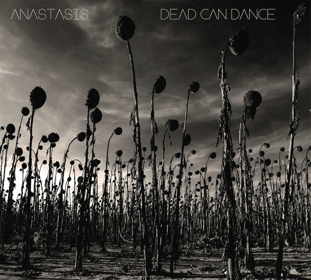 "Dead Can Dance ""Anastasis"""