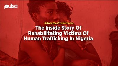 Blue Bus Frontliners: The inside story of rehabilitating victims of human trafficking in Nigeria