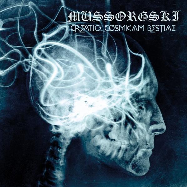 """MUSSORGSKI – """"Creatio Cosmicam Bestiae"""""""