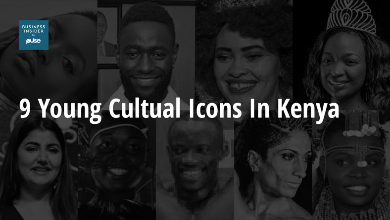 9 young cultural icons in Kenya today - Pulse Live Kenya