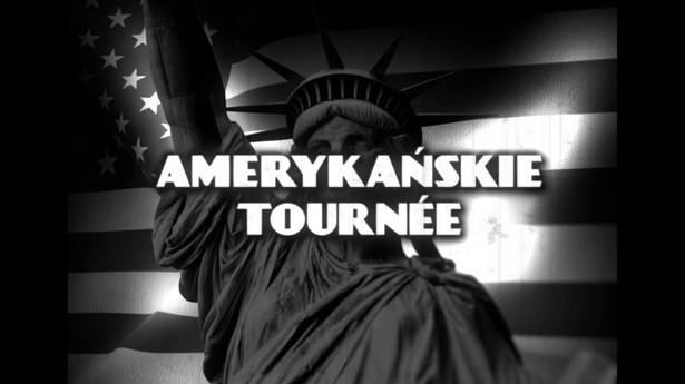 Amerykańskie tournee