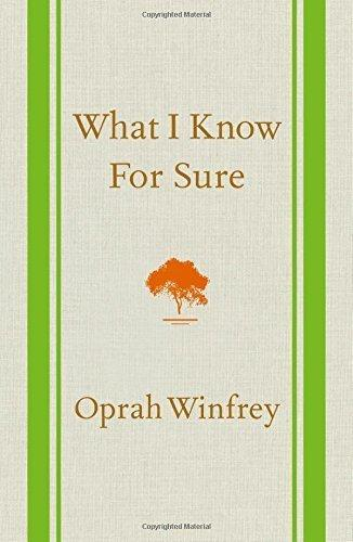 "Oprah Winfrey ""What I Know for Sure"""
