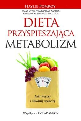 """""""""""Dieta przyspieszająca metabolizm"""" - Eve Adamson, Haylie Pomory"""
