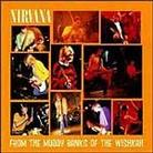 "Nirvana - ""From The Muddy Banks Of The Wishkah"""