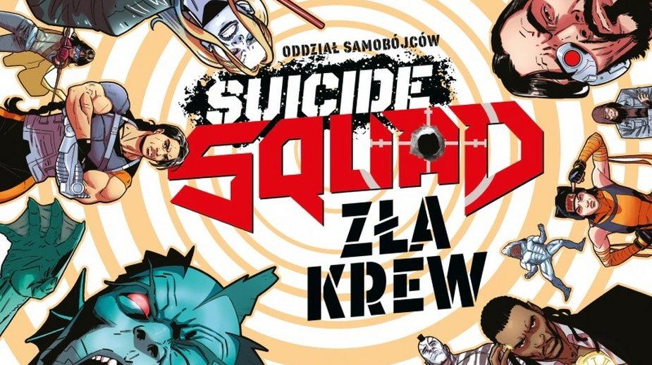Suicide Squad. Zła krew