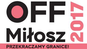 OFF Miłosz. Platforma ekspresji dla młodych twórców