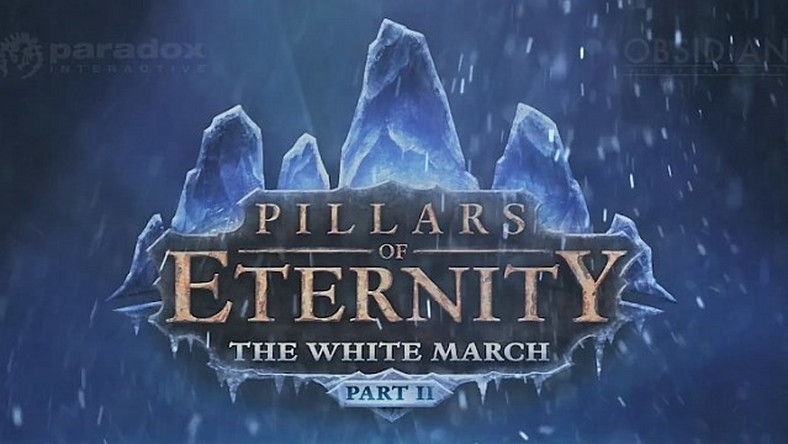 Druga część Pillars of Eternity: The White March przeniesiona na luty