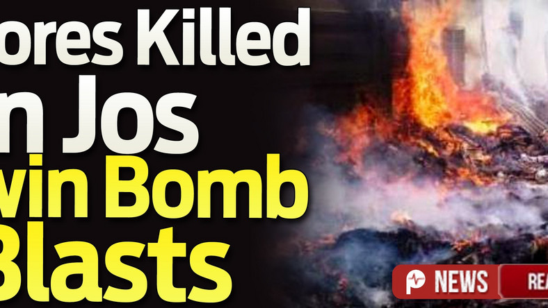 In Jos Many feared dead in twin suicide bombings - Pulse Nigeria