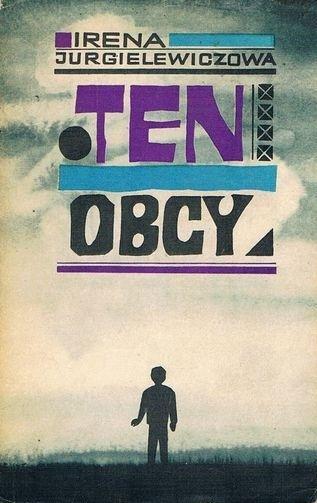 "Irena Jurgielewiczowa, ""Ten obcy"" (1961)"