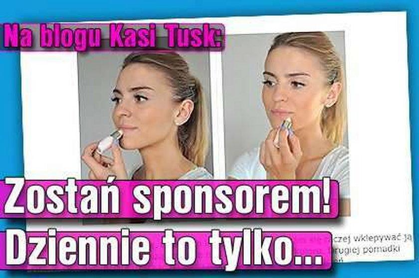 Na blogu Kasi Tusk: Zostań sponsorem! Dziennie to tylko...