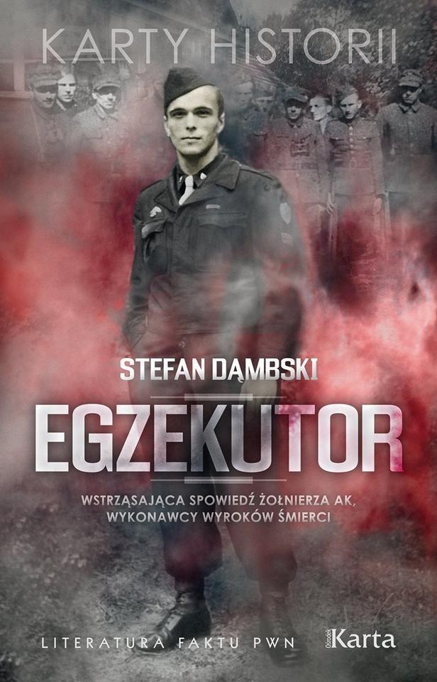 "Stefan Dąmbski ""Egzekutor"", Ośrodek Karta 2010"