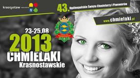 Chmielaki 2013 - Święto Piwowarów i Chmielarzy w Krasnymstawie