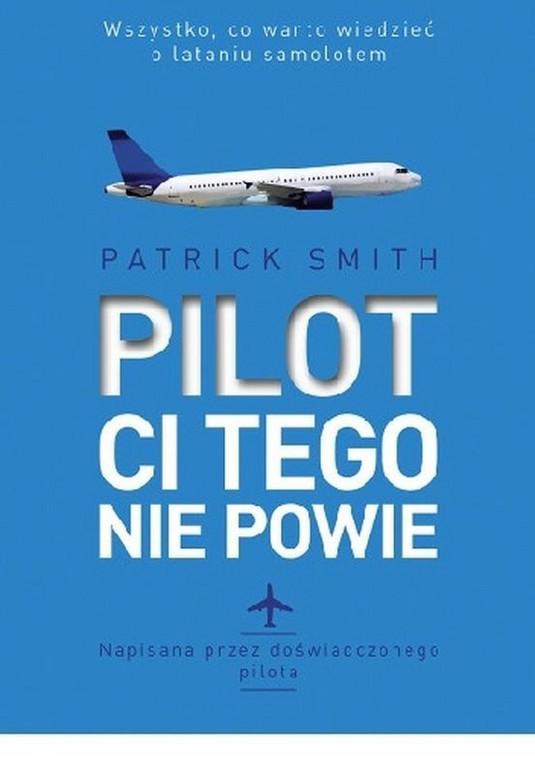 """okładka książki """"Pilot ci tego nie powie"""""""