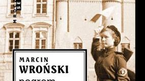 """Recenzja: """"Pogrom w przyszły wtorek"""" Marcin Wroński"""