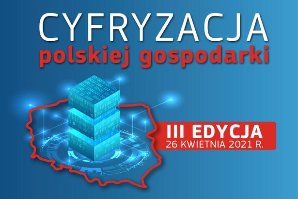Cyfryzacja Polskiej Gospodarki już 26 kwietnia