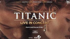 """Orkiestra na fali - relacja z koncertu """"Titanic Live in Concert"""" w krakowskiej Tauron Arenie"""