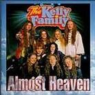 "Kelly Family - ""Almost Heaven"""