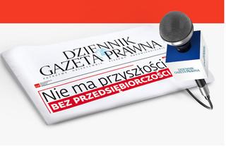 Właściciele i prezesi polskich firm w roli dziennikarzy w Dzienniku Gazecie Prawnej