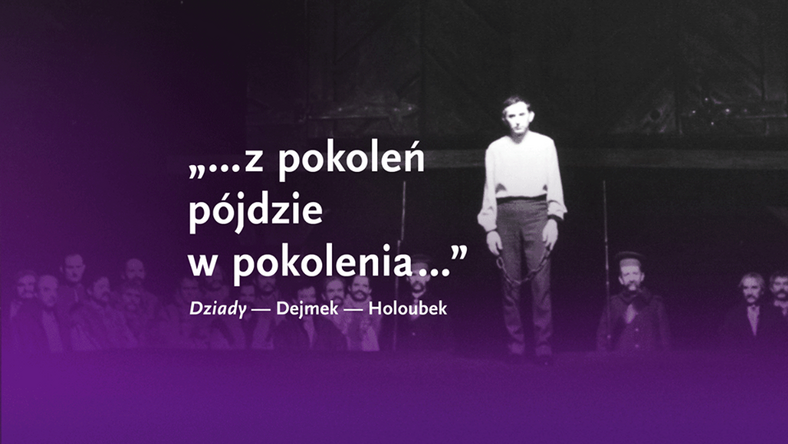 Uroczysty wieczór upamiętniający 50 rocznicę Dziadów, 15 rocznicę śmierci Kazimierza Dejmka i 10 rocznicę śmierci Gustawa Holoubka.
