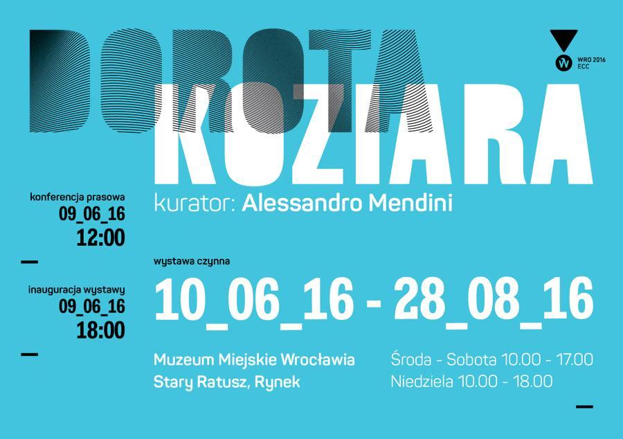 """""""Dorota Koziara"""" w Muzeum Miejskim Wrocławia"""