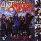 "Anthrax - ""I'm The Man"""