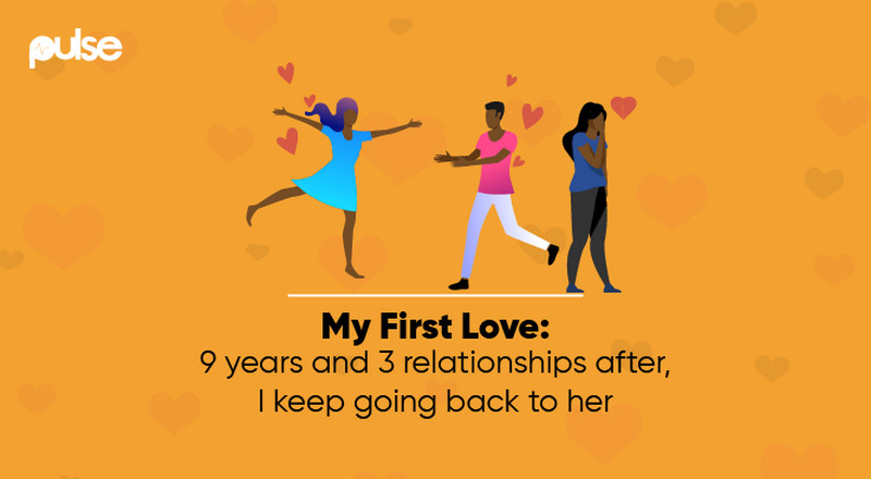 My First Love: 9 years and 3 relationships after, I keep going back to her
