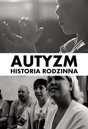 Autyzm: historia rodzinna