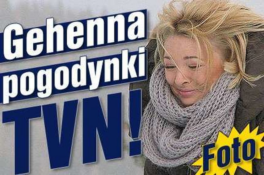 Gehenna pogodynki TVN! FOTY
