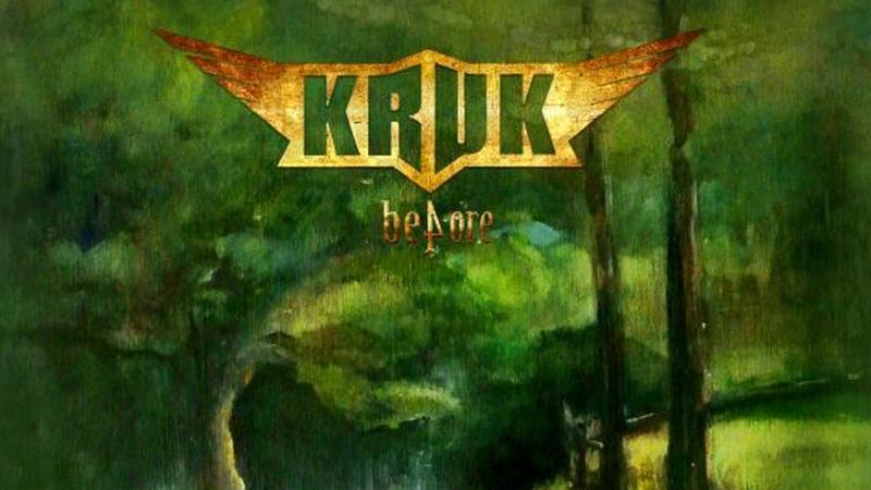 """Kruk - """"Before"""""""
