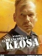 Wyrok na Franciszka Kłosa