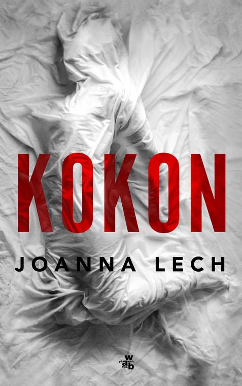 """okładka książki Joanny Lech """"Kokon"""""""