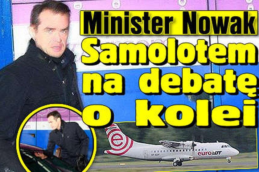 Nowak poleciał samolotem na debatę o kolei