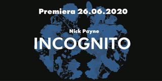 """""""Incognito"""" w Teatrze WARSawy. Premiera już 26 czerwca"""