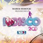 """Różni Wykonawcy - """"Marek Sierocki przedstawia: I Love Disco!"""""""