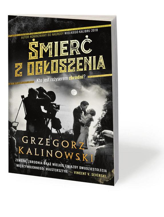 """Grzegorz Kalinowski, """"Śmierć z ogłoszenia"""", Muza, 2018"""