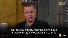 Matt Damon w ogniu krytyki po wypowiedzi o molestujących