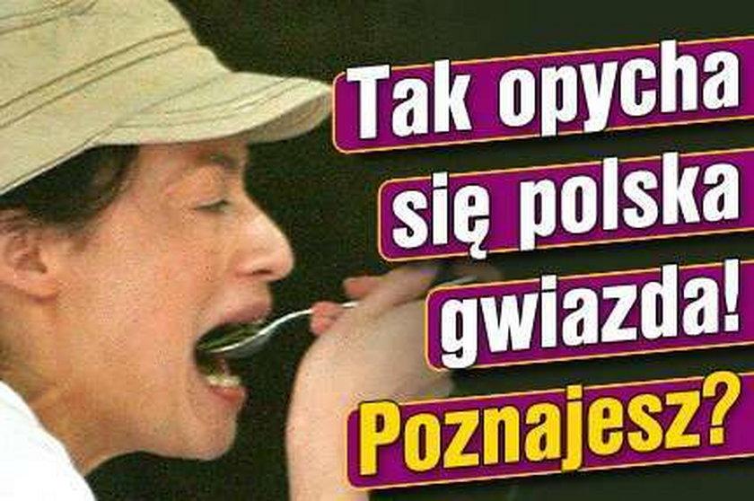 Tak opycha się polska gwiazda. Poznajesz?