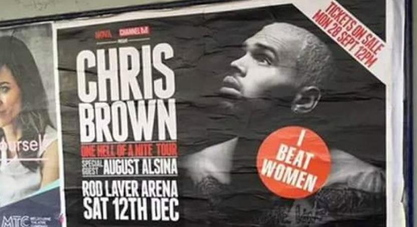 Chris Brown's tour posters in Australia branded with 'I beat women'